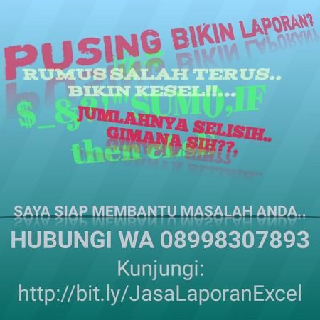 Jasa Pembuatan Laporan Ms. Excel di Jakarta Selatan